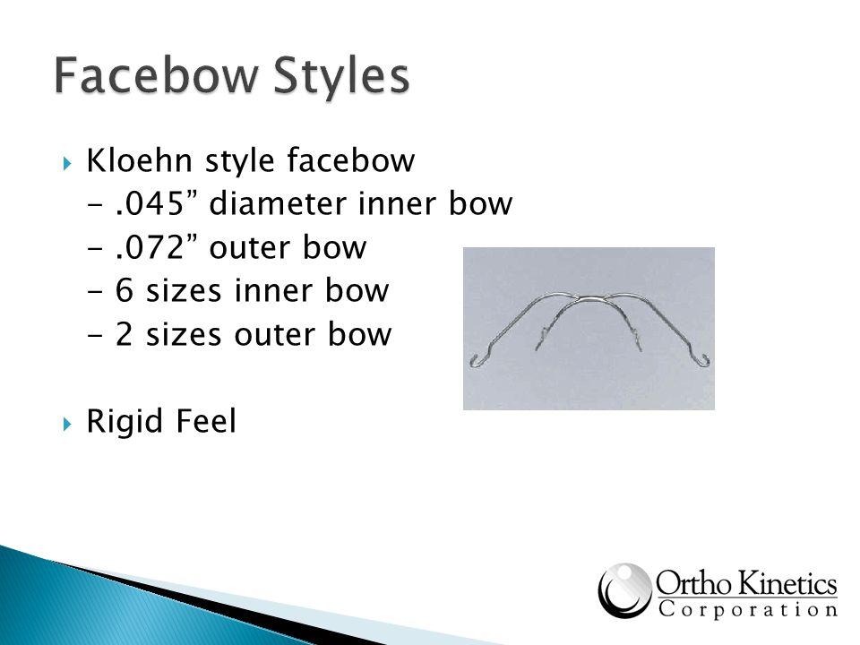 Facebow Styles Kloehn style facebow - .045 diameter inner bow