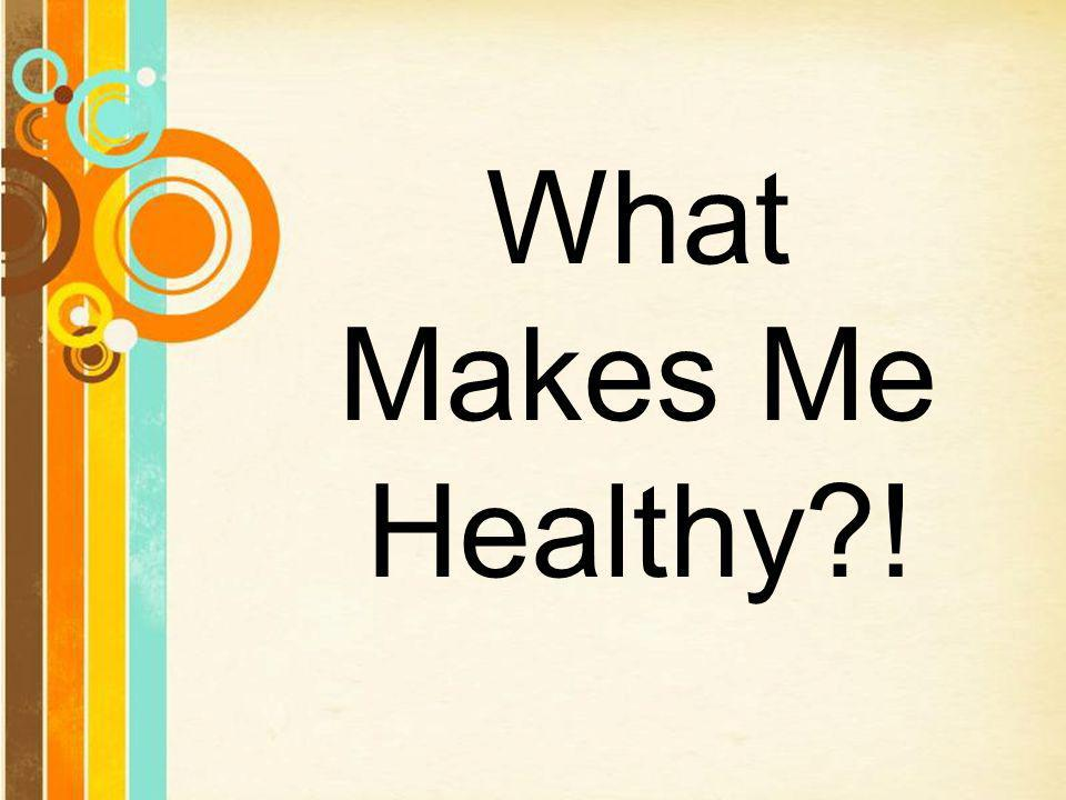 What Makes Me Healthy Free Powerpoint Templates Ppt