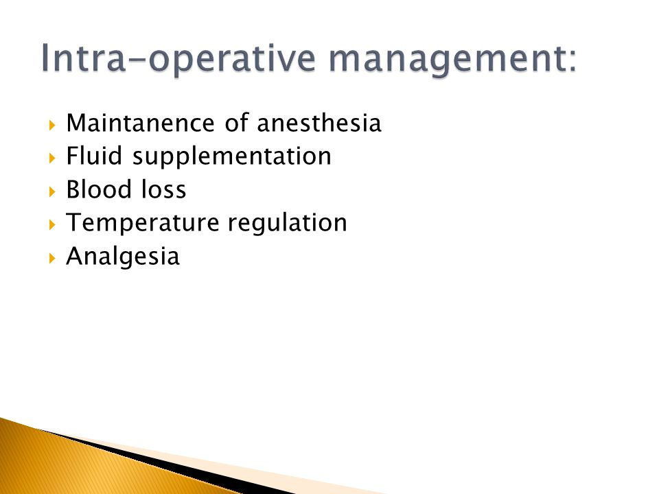 Intra-operative management: