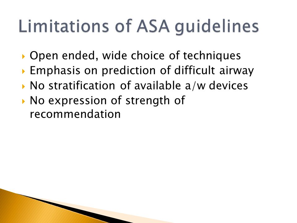 Limitations of ASA guidelines