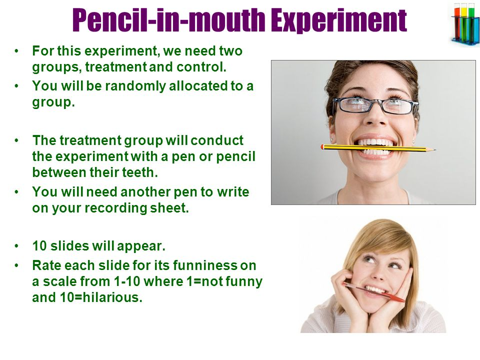 Pencil-in-mouth Experiment