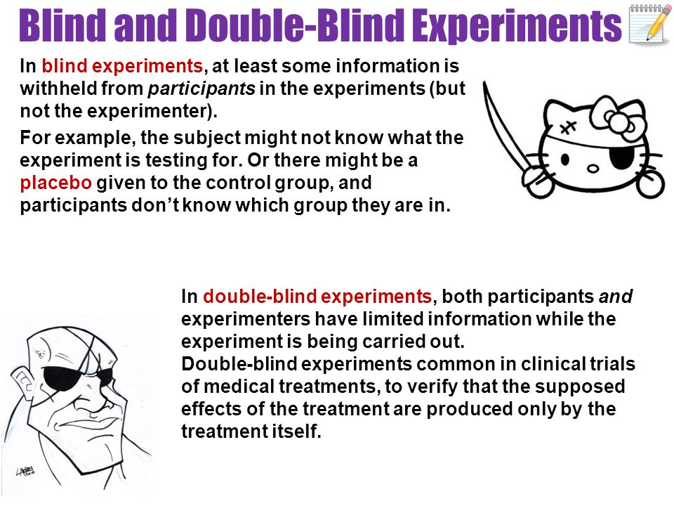 Blind and Double-Blind Experiments
