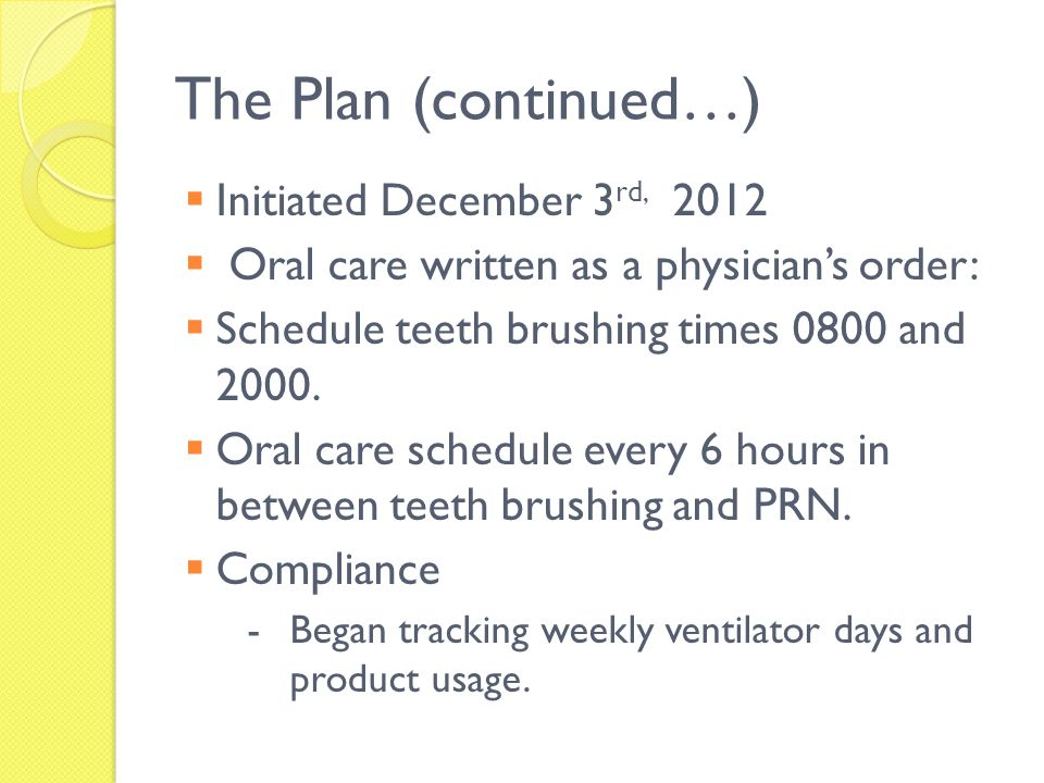 The Plan (continued…) Initiated December 3rd, 2012