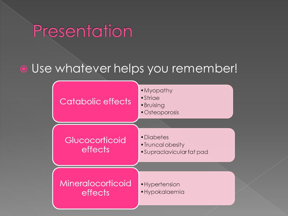 Presentation Use whatever helps you remember! Catabolic effects