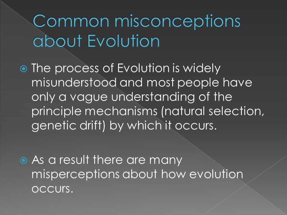 Common misconceptions about Evolution