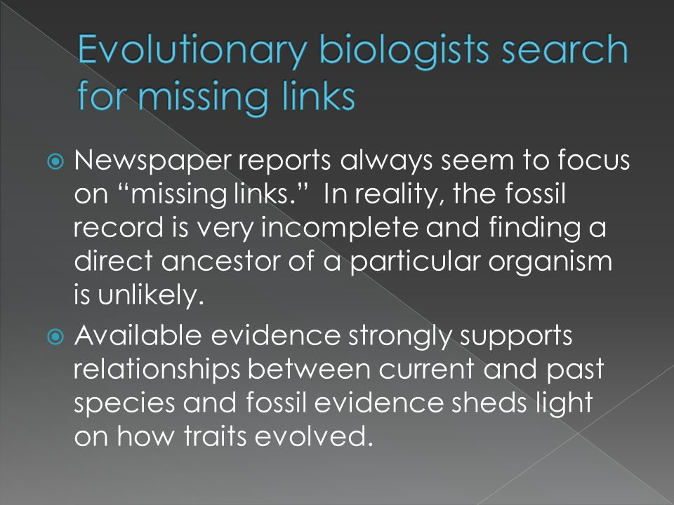 Evolutionary biologists search for missing links