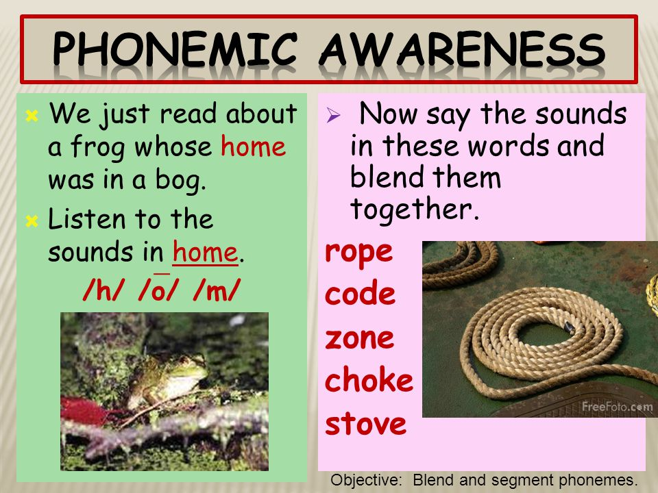 Phonemic Awareness rope code zone choke stove