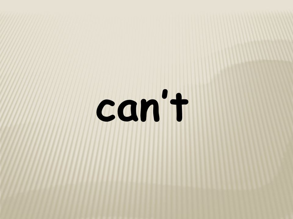 can't