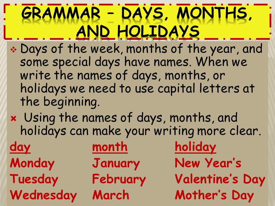 Grammar – Days, Months, and Holidays