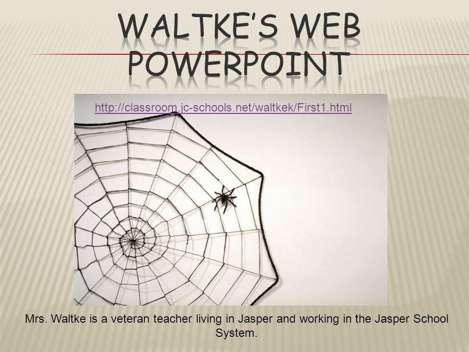 Waltke's Web Powerpoint