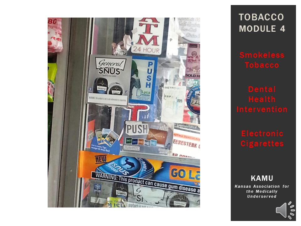 Tobacco Module 4 Smokeless Tobacco Dental Health Intervention