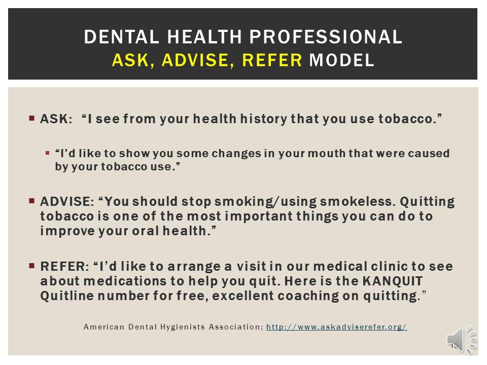 Dental Health Professional Ask, advise, refer model