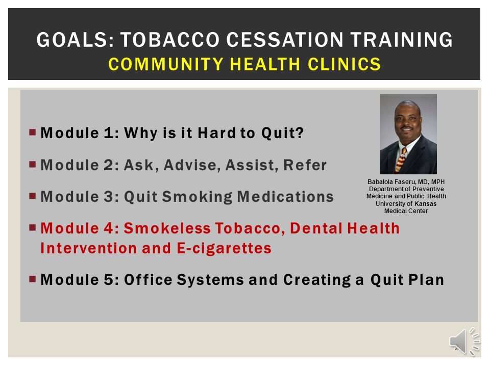 Goals: Tobacco Cessation Training Community Health Clinics
