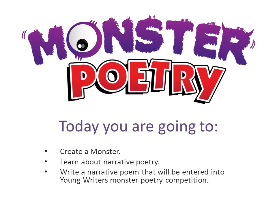 Today you are going to: Create a Monster.