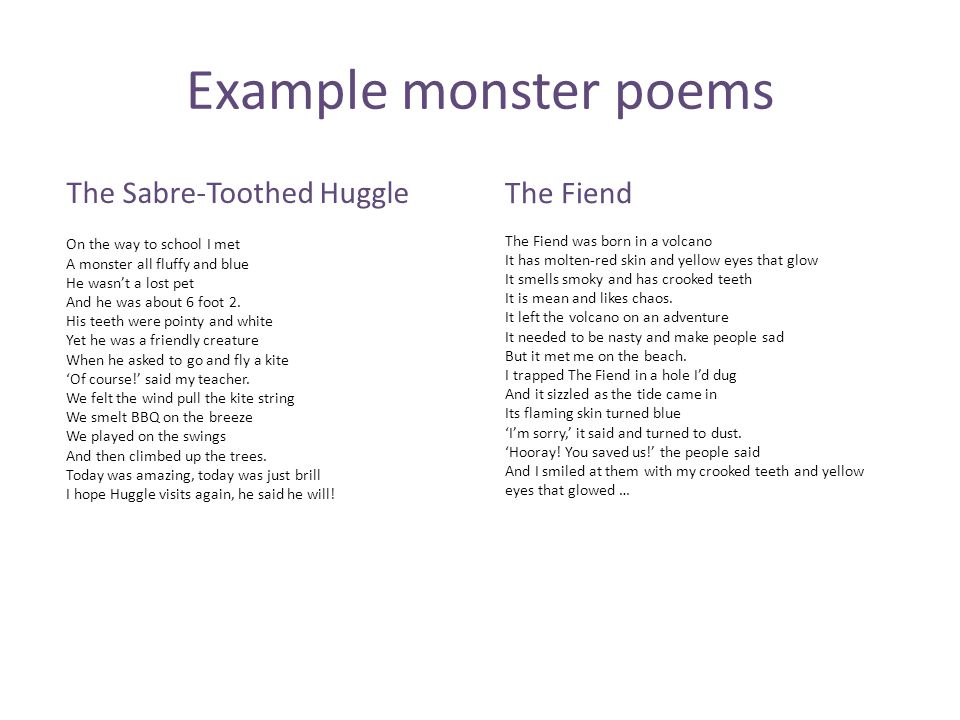 Example monster poems The Sabre-Toothed Huggle The Fiend