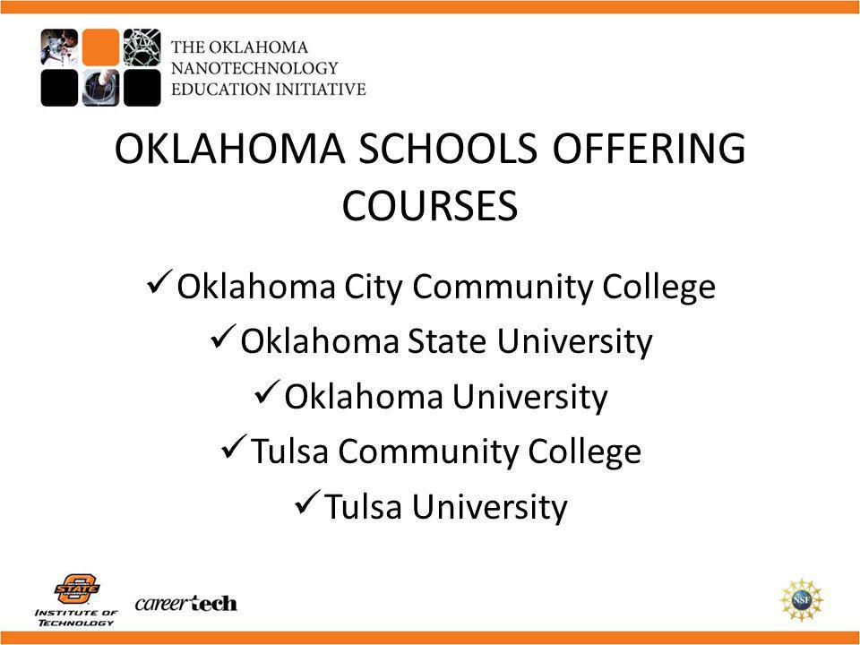 OKLAHOMA SCHOOLS OFFERING COURSES
