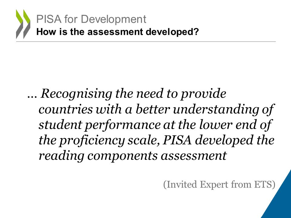 PISA for Development How is the assessment developed