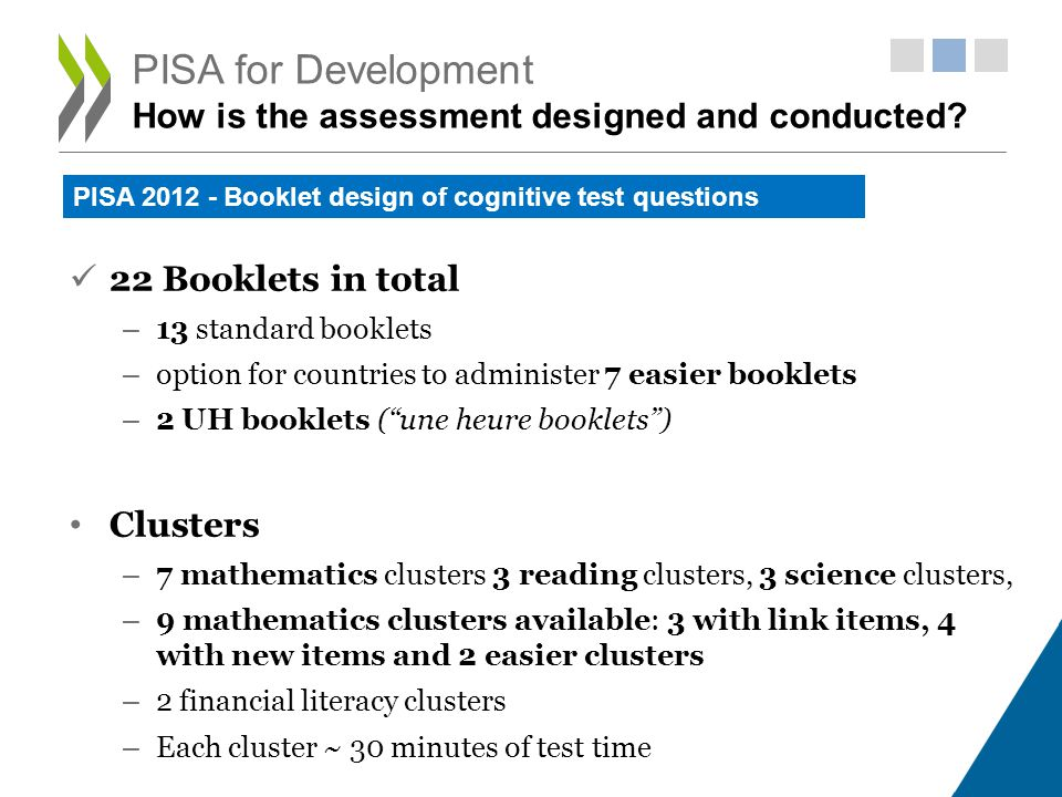 PISA for Development How is the assessment designed and conducted