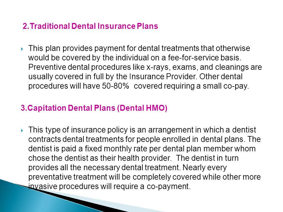 2.Traditional Dental Insurance Plans