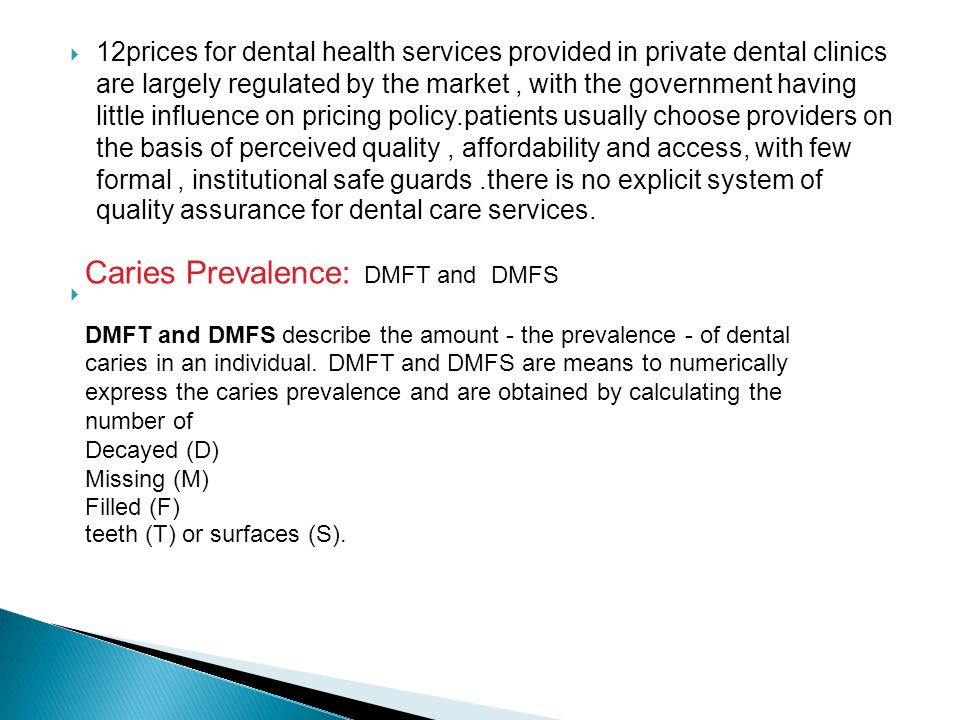 Caries Prevalence: DMFT and DMFS