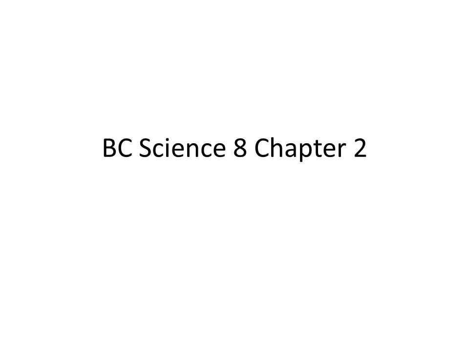 BC Science 8 Chapter 2
