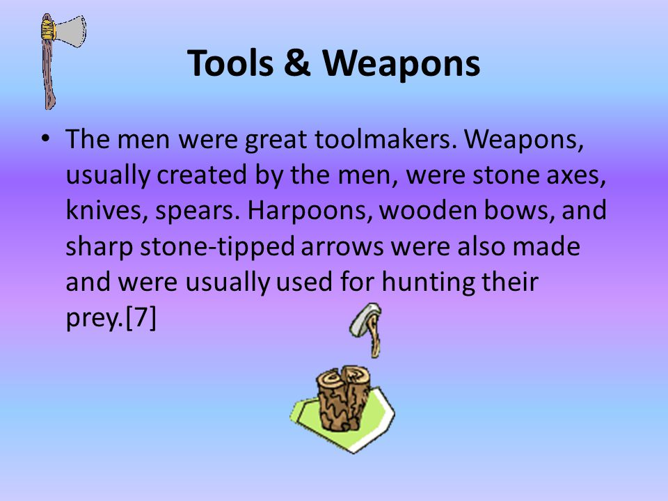 Tools & Weapons