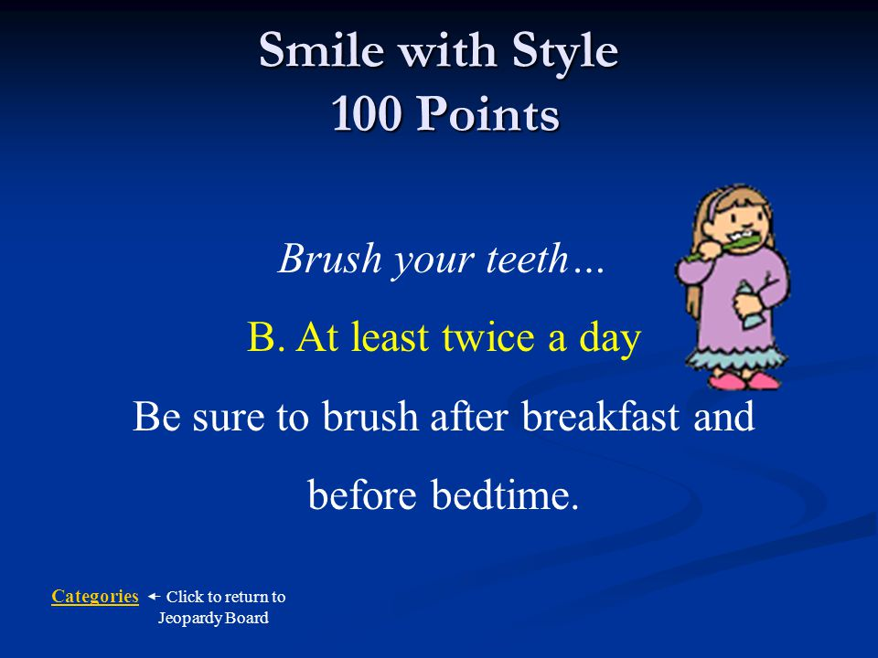Smile with Style 100 Points