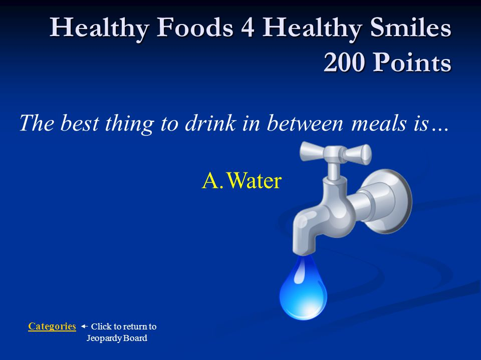 Healthy Foods 4 Healthy Smiles 200 Points