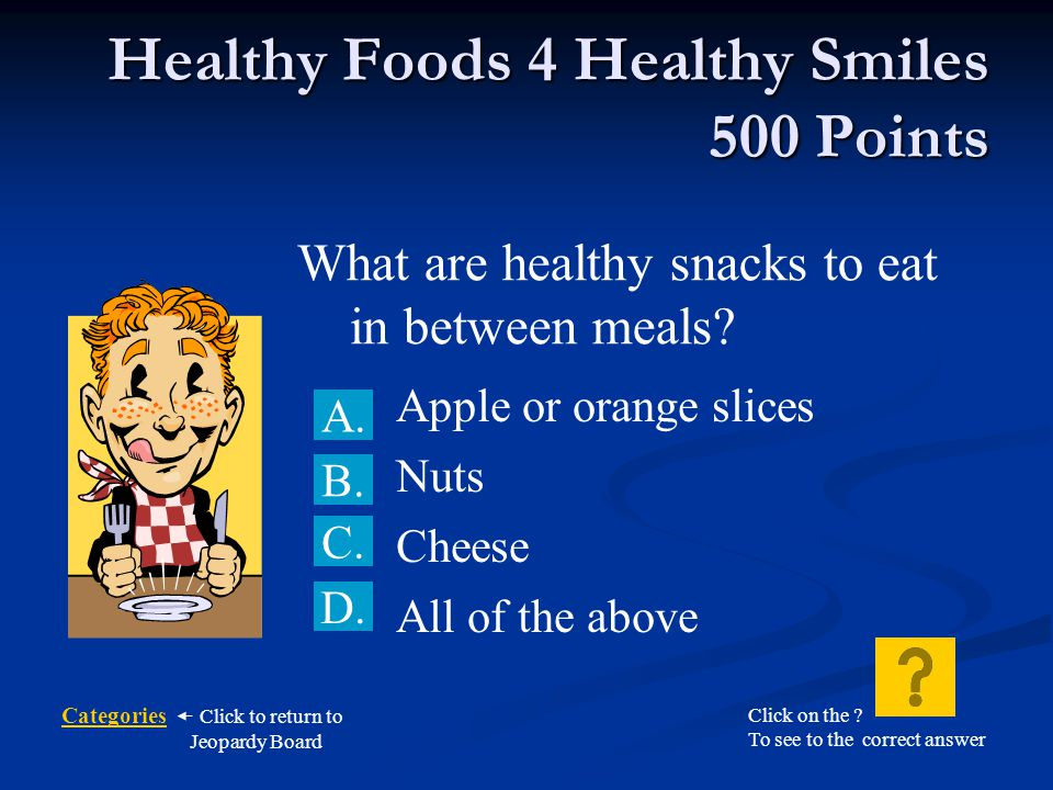 Healthy Foods 4 Healthy Smiles 500 Points
