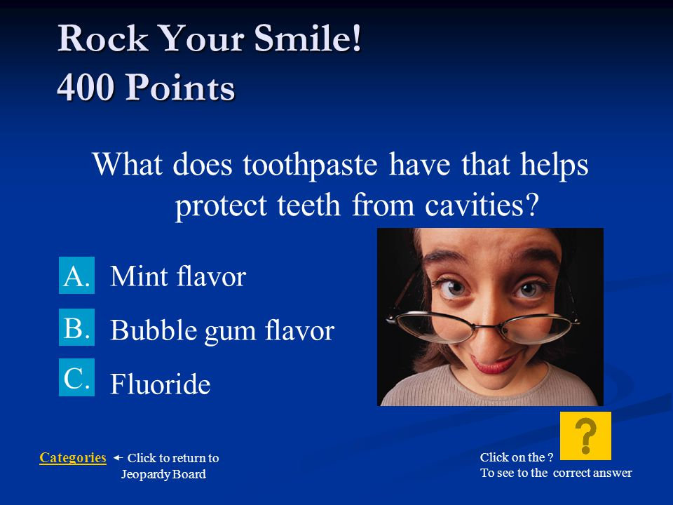 What does toothpaste have that helps protect teeth from cavities