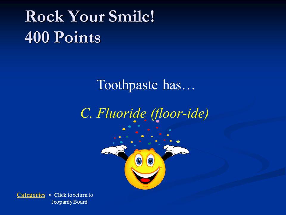 C. Fluoride (floor-ide)