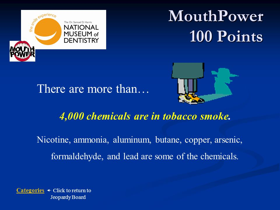 4,000 chemicals are in tobacco smoke.