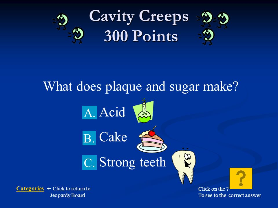 What does plaque and sugar make
