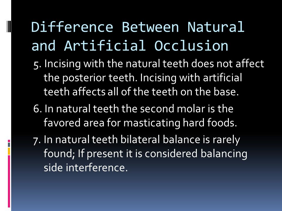 Difference Between Natural and Artificial Occlusion