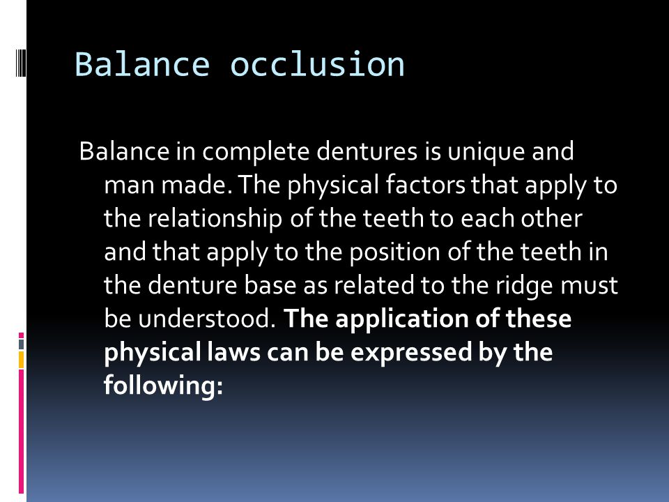 Balance occlusion