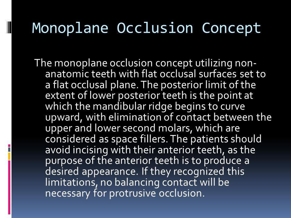 Monoplane Occlusion Concept