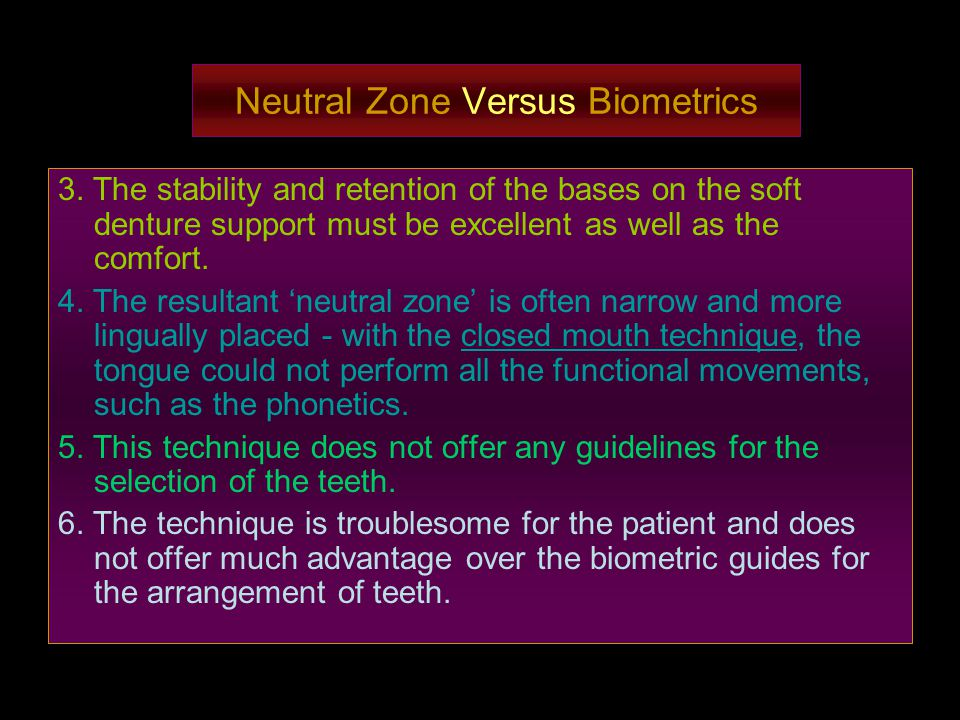 Neutral Zone Versus Biometrics