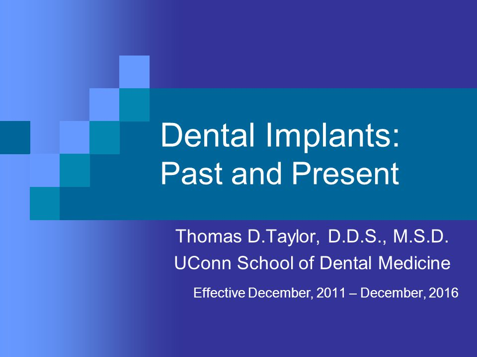 Dental Implants: Past and Present