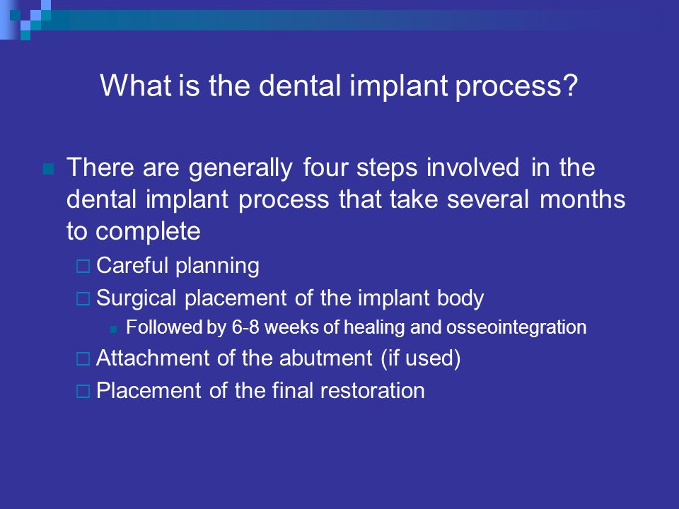 What is the dental implant process