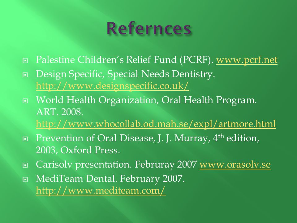 Refernces Palestine Children's Relief Fund (PCRF). www.pcrf.net