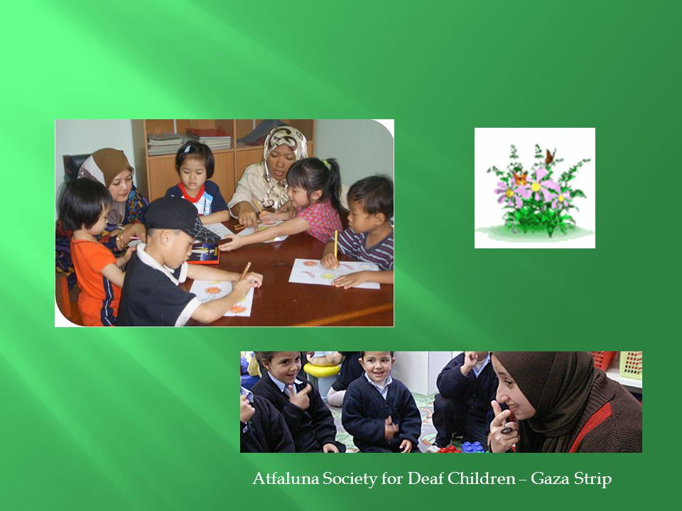 Atfaluna Society for Deaf Children – Gaza Strip