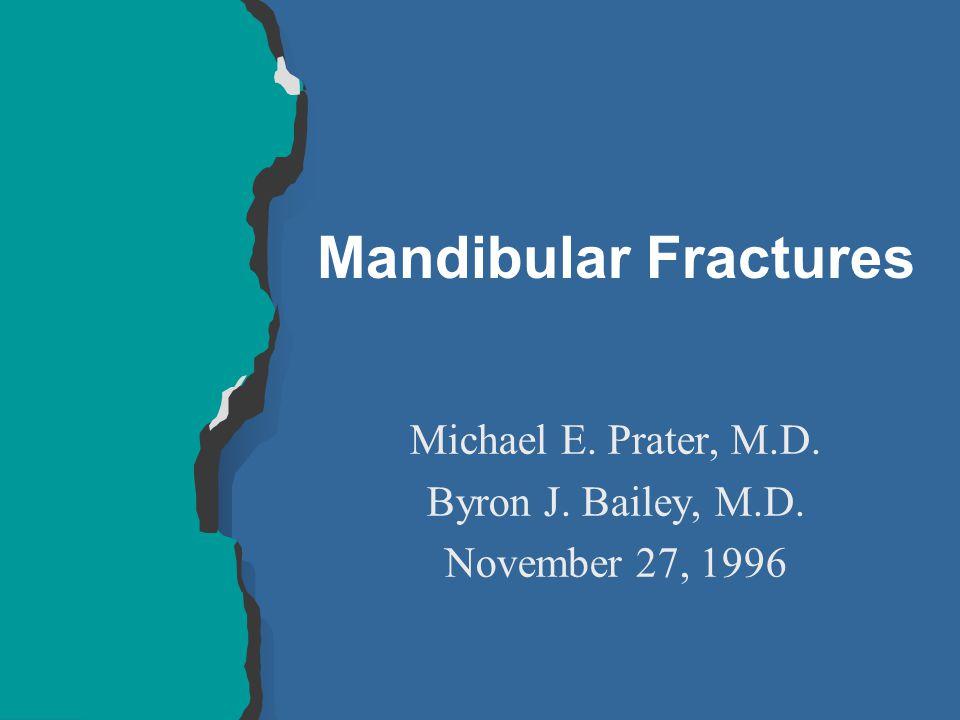 Michael E. Prater, M.D. Byron J. Bailey, M.D. November 27, 1996