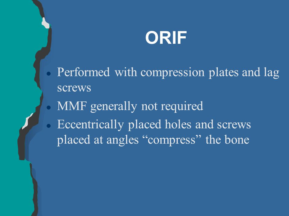 ORIF Performed with compression plates and lag screws