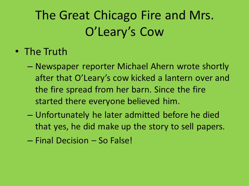 The Great Chicago Fire and Mrs. O'Leary's Cow