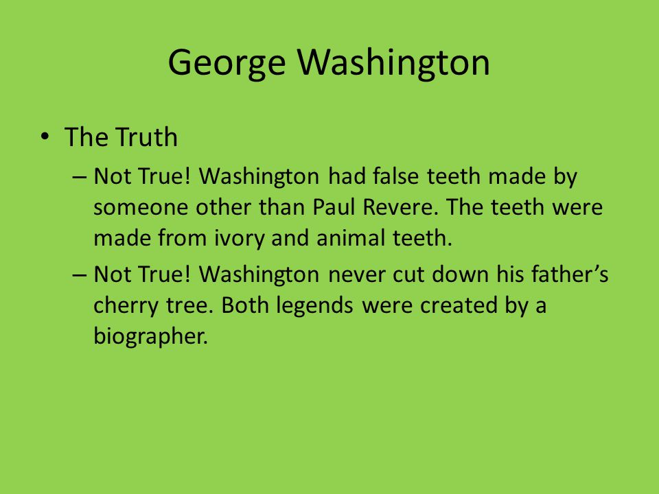 George Washington The Truth