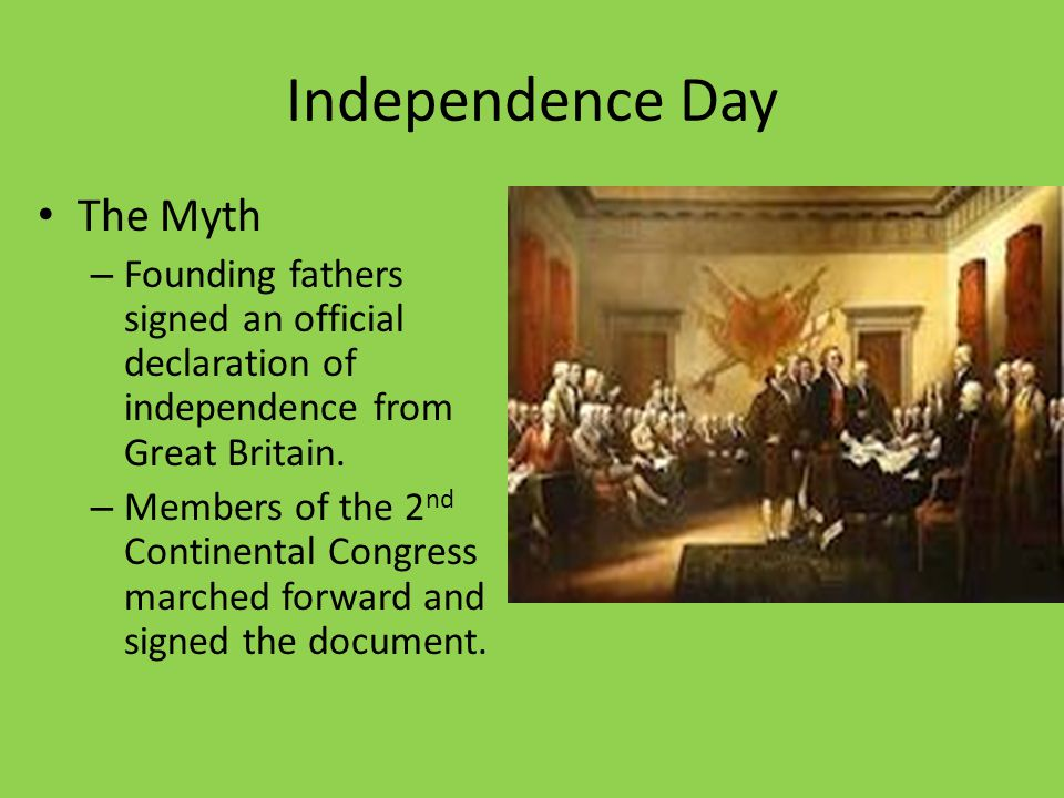 Independence Day The Myth