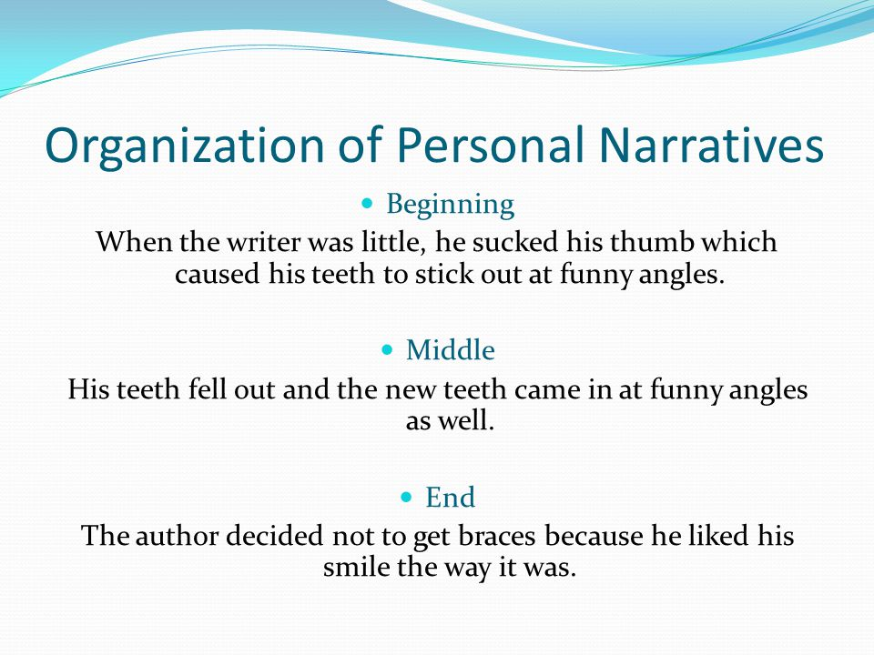 Organization of Personal Narratives