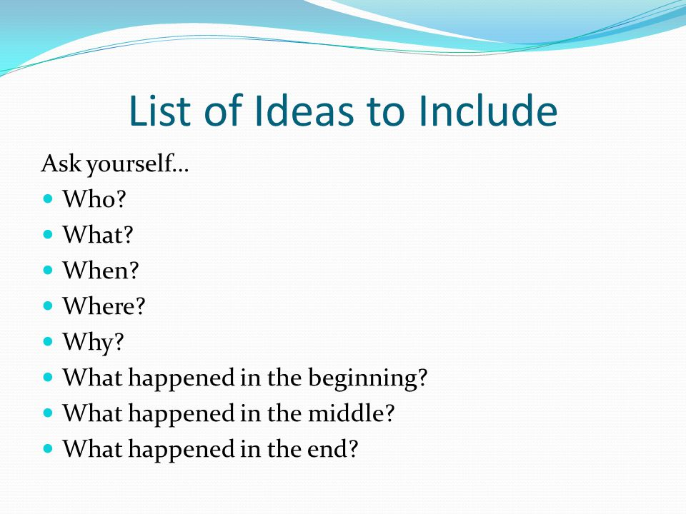 List of Ideas to Include