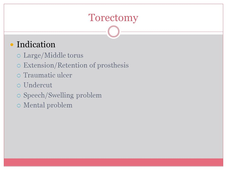 Torectomy Indication Large/Middle torus