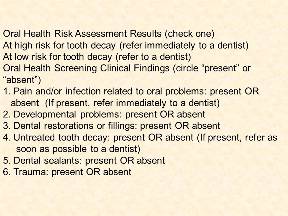 Oral Health Risk Assessment Results (check one)